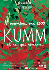Concert KUMM: Sa nu spui nimanui - vineri, 11 octombrie in Puzzle Cafe-Bistro