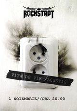 Concert Vita De Vie - Acustic in Club Rockstadt, Vineri 1 Noiembrie