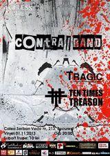Contra|Band, Tragic, TenTimesTreason @ club Ageless