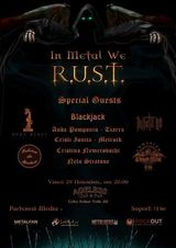 In Metal we R.U.S.T., Vineri 29 Noiembrie, in Ageless Club
