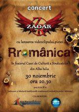 Concert Za-Dar - Lansarea videoclipului Rromanica, sambata 30 noiembrie, la Alba-Iulia