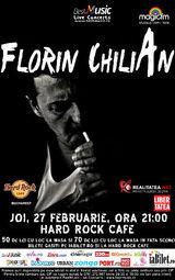 Florin Chilian in concert pe 27 februarie la Hard Rock Cafe