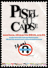 Pistol cu Capse @ Club Underworld