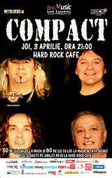 Concert Compact pe 3 aprilie la Hard Rock Cafe