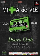 Concert Vita de Vie - Turneu Fenomental - in Club Doors