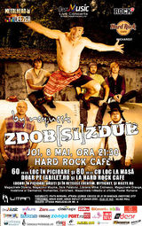 ZDOB si ZDUB by public request pe 8 mai la Hard Rock Cafe