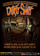 Concert Dirty Shirt in Ph Ploiesti