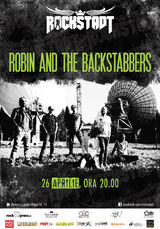 Concert Robin and The Backstabbers in Rockstadt
