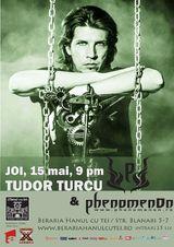 Concert Turdor Turcu & PhenomenOn in Hanul Cu Tei