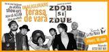 Concert Zdob si Zdub in La Mia Musica