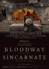 Concert Bloodway & Sincarnate in Cluj-Napoca