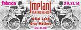 Concert Implant Pentru Refuz in Club Fabrica Bucuresti