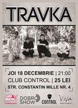 Travka - live @ Control pe 18 decembrie