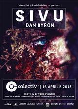Dan Byron , invitat la concertul lui Sivu de la Bucuresti
