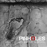 Pinholes lanseaza