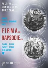 Concert Firma & Rapsodie in Club Control pe 2 aprilie