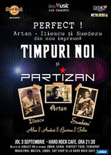 Timpuri Noi + Partizan  un show perfect pe 3 septembrie la Hard Rock Cafe
