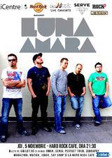 ANULAT - LUNA AMARA in premiera la Hard Rock Cafe pe 5 Noiembrie