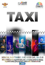 TAXI canta pe 26 octombrie la Hard Rock Cafe