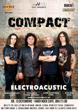 COMPACT Electroacustic pe 13 octombrie la Hard Rock Cafe