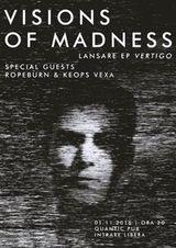 Visions Of Madness lanseaza EP-ul 'Vertigo' in Club Quantic. Invitati: Ropeburn si Keops Vexa