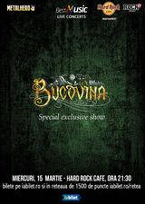 Bucovina, special exclusive show la Hard Rock Cafe pe 15 martie