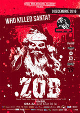 Concert ZOB: Who Killed Santa la Doors Club pe 9 Decembrie