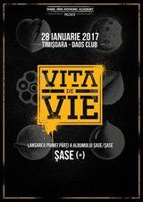 Vita de Vie lanseaza Sase (+) pe 28 ianuarie in Daos Club