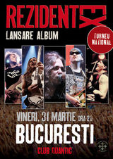 Concert Rezident Ex pe 31 martie la Bucuresti