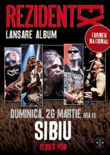 Concert Rezident Ex pe 26 martie la Sibiu