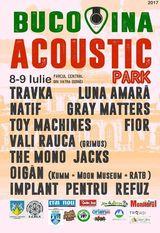 Bucovina Acustic Park - 8-9 iulie la Vatra Dornei