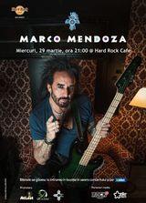 Concert Marco Mendoza pe 29 martie la Hard Rock Cafe