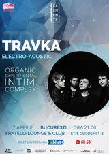 Travka concerteaza Electro-Acustic la Bucuresti pe 7 aprilie la  Fratelli Studios