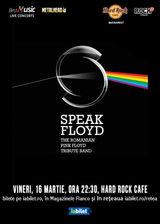 Concert Tribut Pink Floyd cu Speak Floyd pe 16 Martie la Hard Rock Cafe