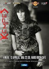 Concert Kempes pe 13 Aprilie la Hard Rock Cafe