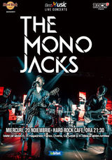 The Mono Jacks canta pe 20 noiembrie la Hard Rock Caffe