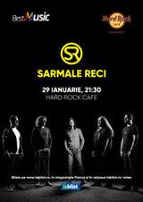 Concert Sarmalele Reci pe 29 ianuarie in Hard Rock Cafe