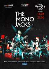Concert The Mono Jacks pe 12 martie la Hard Rock Cafe