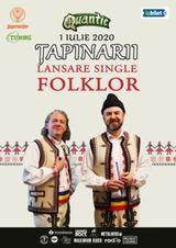 Tapinarii lansare single folklor pe 1 iulie