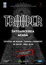 Concert Trooper - Intoarcerea acasa pe 26 iulie