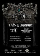 The Temple (by Metal Gates) are loc in perioada 15-16 octombrie