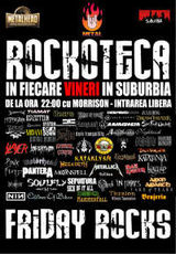 Rockoteca Friday Rocks in fiecare vineri in Suburbia
