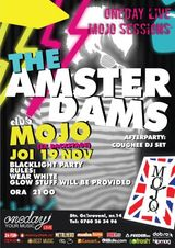 The Amsterdams concerteaza in Club Mojo