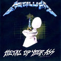 Metal Up Your Ass