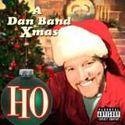 Ho: A Dan Band Christmas