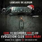 Godmode lanseaza noul album in Club Evolution din Baia Mare