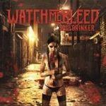 Watch Me Bleed - Soul Drinker