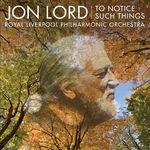 Asculta fragmente de pe noul album semnat Jon Lord