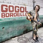Asculta o noua piesa semnata Gogol Bordello