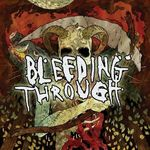Asculta integral noul album Bleeding Through